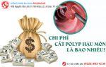 Chi phí cắt polyp hậu môn