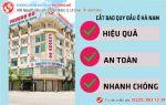 Địa chỉ cắt bao quy đầu ở Hà Nam chất lượng bậc nhất