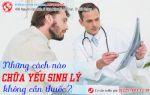 chữa yếu sinh lý không cần thuốc