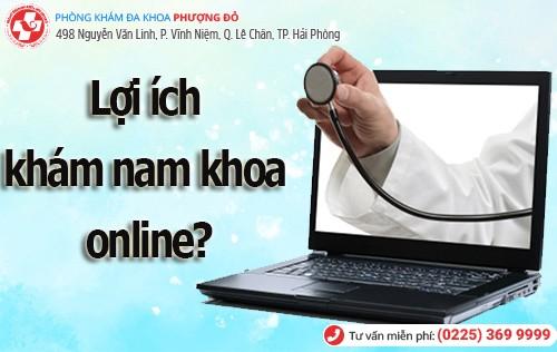 lợi ích phòng khám nam khoa khoa online