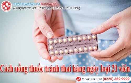 cách uống thuốc tránh thai hàng ngày loại 21 viên