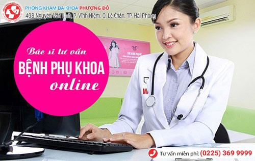 Khám phụ khoa online với bác sĩ chuyên khoa giỏi tại Hải Phòng